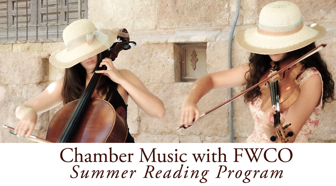 Chamber Music with FWCO | Summer Reading Program