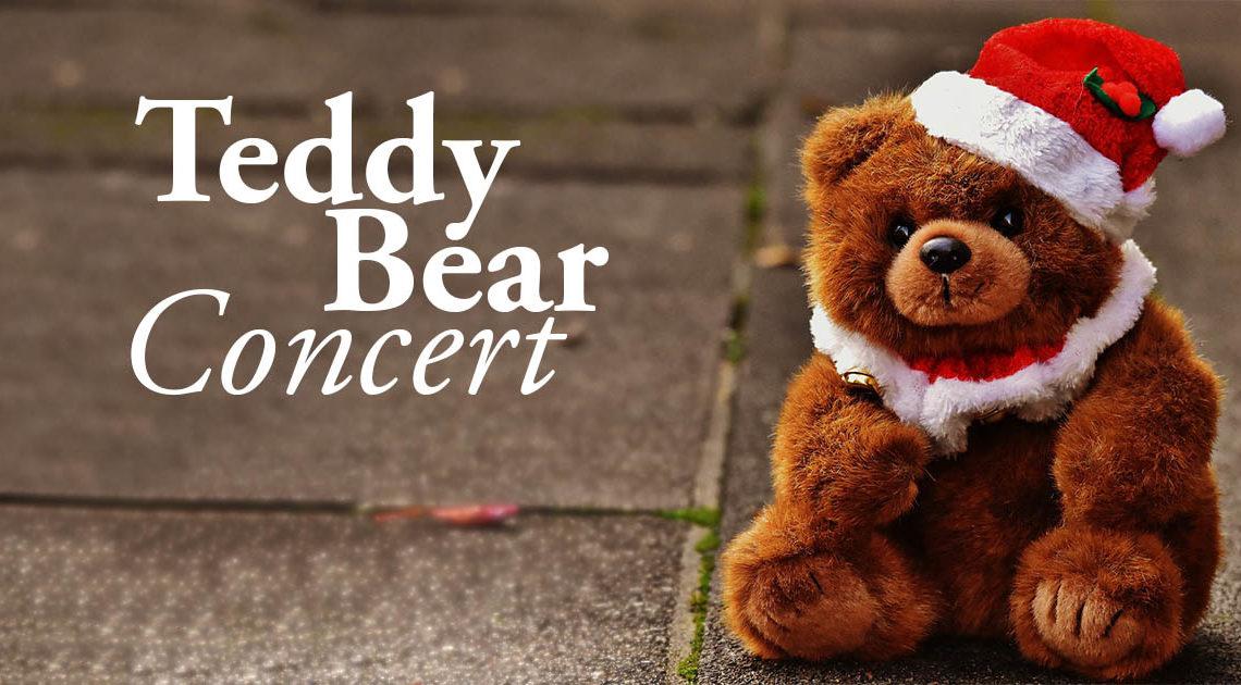 Teddy Bear Concert | December 14, 2019